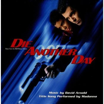Die Another Day: Music From The Motion Picture (Enhanced) [Soundtrack]
